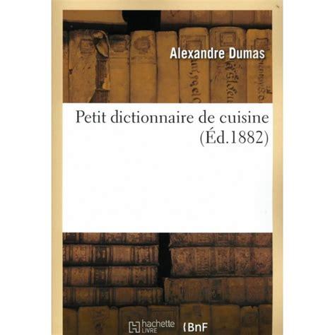 dictionnaire cuisine petit dictionnaire de cuisine librairie gourmande
