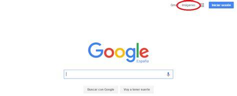 web imágenes más google como utilizar google im 225 genes para buscar fotos en internet