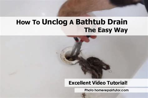 how to get bathtub clean how to unclog a bathtub drain the easy way