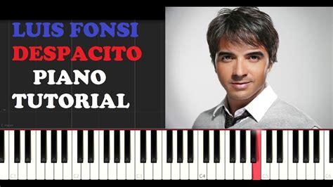 tutorial piano despacito luis fonsi despacito piano tutorial youtube