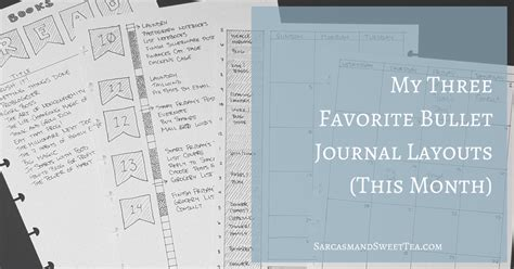 layout for journal my three favorite bullet journal layouts this month