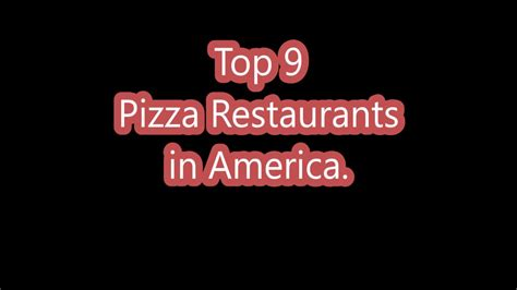 Top 7 Chain Pizza Joints by 7 Of The Top 9 National Chain Pizza Restaurants Are In