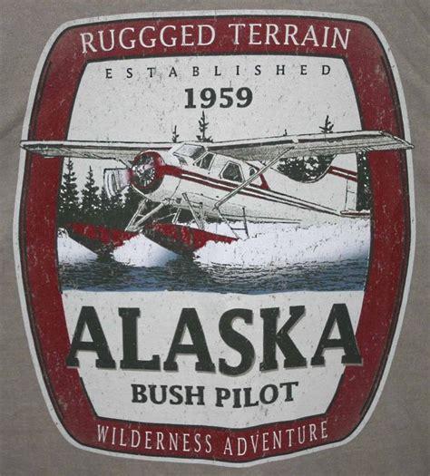 alaska bush pilots take competition alaska bush pilot t shirt s xl beige fly me to the