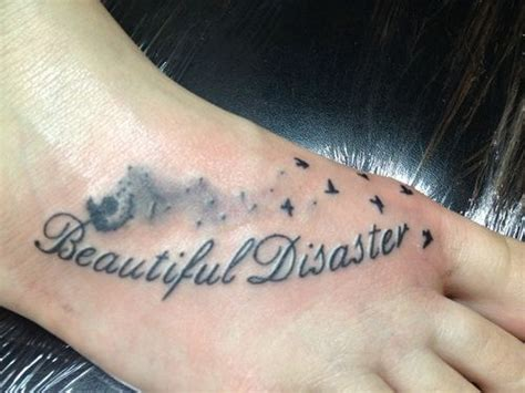 unique tattoo inspiration inspirational tattoos for women beautiful disaster