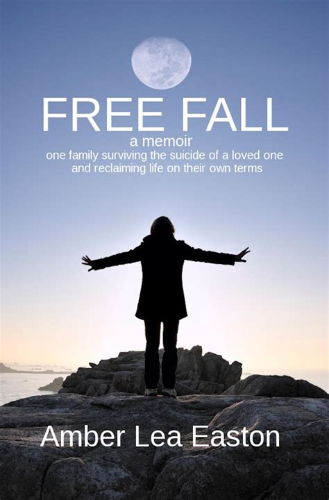 how to fall in with anyone a memoir in essays books my business free fall a memoir