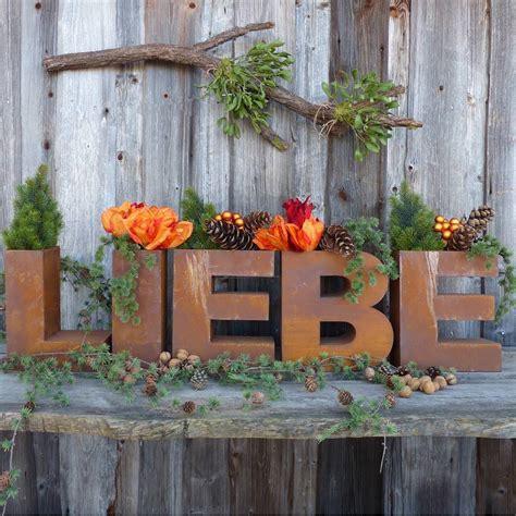 Deko Rost Für Garten by Schriftzug Liebe Aus Edelrost Zum Bepflanzen