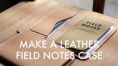 leather field notes cover a leather field notes build along tutorial