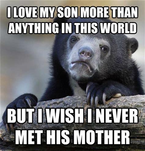 I Wish A Mother Would Meme - livememe com confession bear