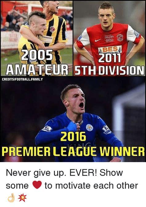 Premier League Memes - bes 2005 2011 amateur on creditsifootball family 2016