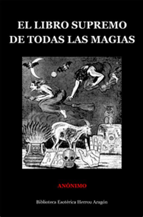 El Libro Supremo de Todas las Magias | Anónimo