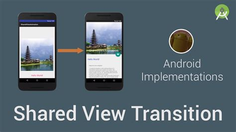android transition shared view transition android implementations