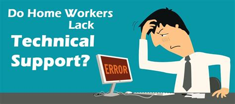 do home workers lack technical support ebuyer