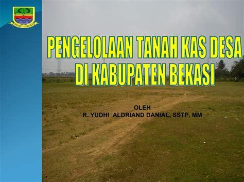 pengelolaan tanah kas desa di kabupaten bekasi