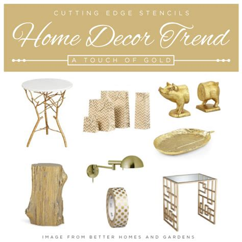Home Decor Trend A Touch Of Gorgeous Gold Stencil | home decor trend a touch of gorgeous gold 171 stencil stories
