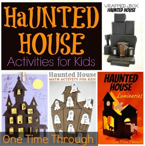 haunted houses for kids 20 haunted house activities for kids one time through