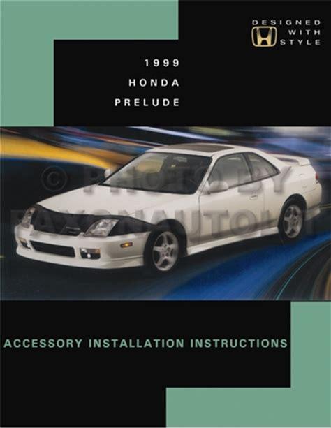 car repair manual download 1999 honda prelude parental controls 1999 honda prelude accessory installation manual reprint useful for 1997 2001