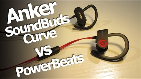 anker soundbuds curve review anker soundbuds curve review vs powerbeats youtube