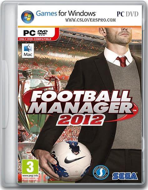 idm full version muhammad niaz football manager 2012 pc game full version free download