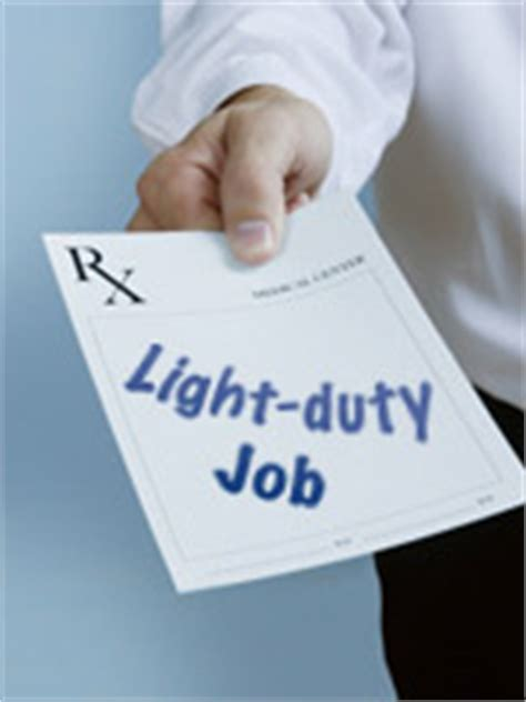 workers compensation light duty work light duty what does that for my workers comp