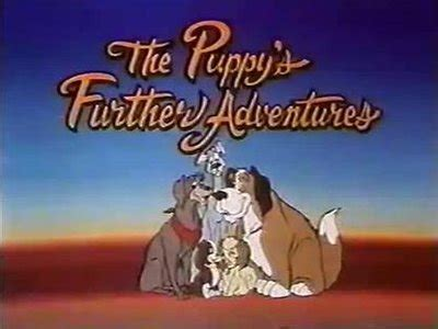 the puppy s further adventures the puppy s further adventures sharetv