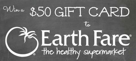 Earth Fare Gift Card - giveaway win a 50 earth fare gift card to celebrate new carmel indiana store