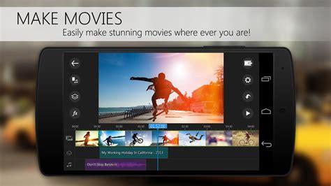 best motion app powerdirector editor app 4k mo more