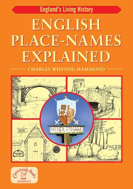 A Place Explained Place Names Explained By W Hammond Paperback Barnes Noble 174