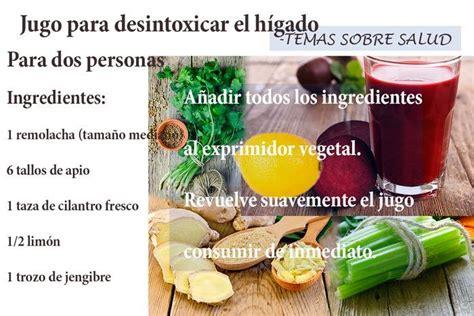 alimentos naturales para desintoxicar el higado enfermedad h 237 gado graso formas naturales para