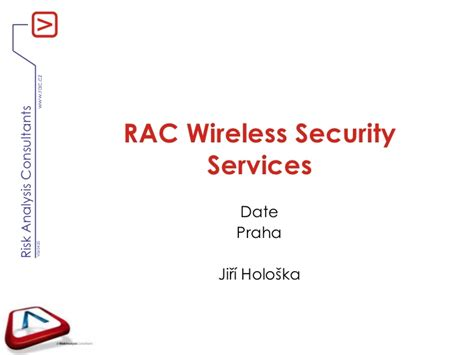 rac wireless security services technick 225 prezentace 2011