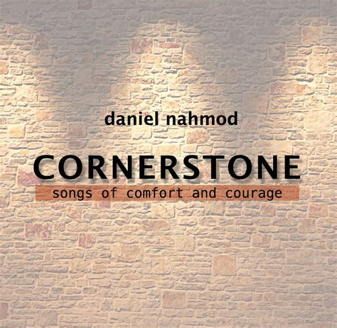 cornerstone songs of comfort and courage www