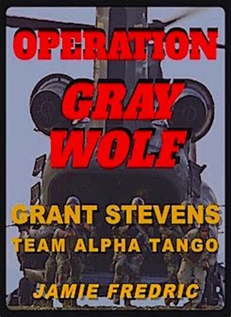 operation gray wolf navy seal grant volume 14 books navy and novels officer and enlisted uniforms