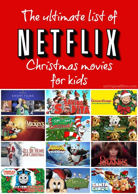 christmas movies on netflix netflix christmas movies for kids unoriginal mom