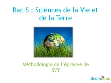 bac s r 233 ussir l 233 preuve de sciences de la vie et de la terre