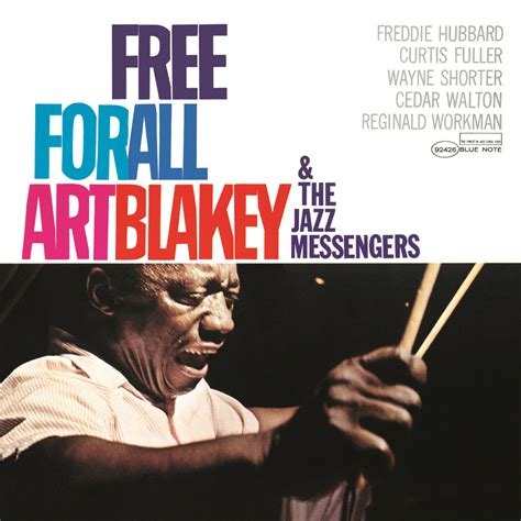 Free For All by Blakey The Jazz Messengers Free For All In High