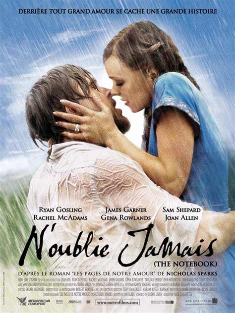film romance et drame n oublie jamais drame et romance de nick cassavetes avec