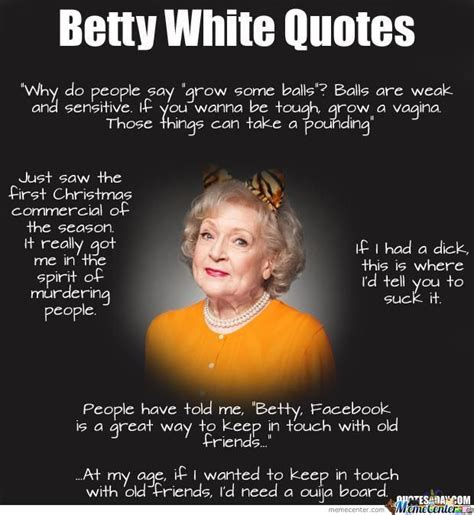 Betty White Meme - betty white by windra meme center