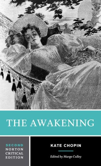 kate chopin a critical biography the awakening and selected short stories by kate chopin
