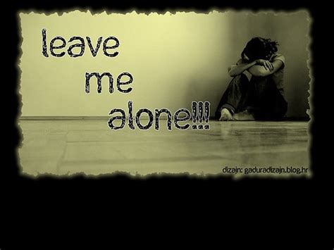 leave me alone hd wallpapers leave me alone pics