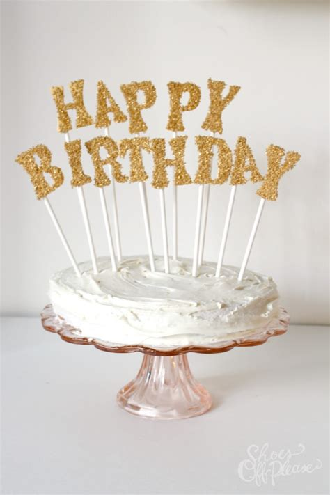 Diy Cake Happy Birthday Cake diy glitter birthday cake toppers shoes