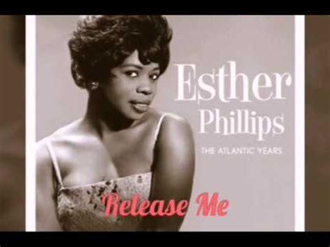 release me testo esther phillips release me lyrics letras testo