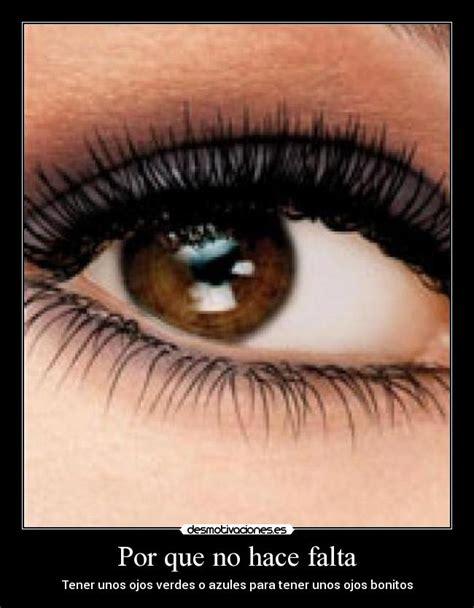 imagenes de ojos grandes y bonitos im 225 genes y carteles de ojos pag 4 desmotivaciones