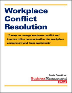 explain two ways in which sectionalism cause conflict workplace conflict resolution 10 ways to manage employee