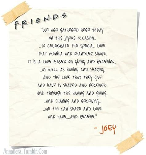 Joey's wedding speech from Friends. If I ever get married