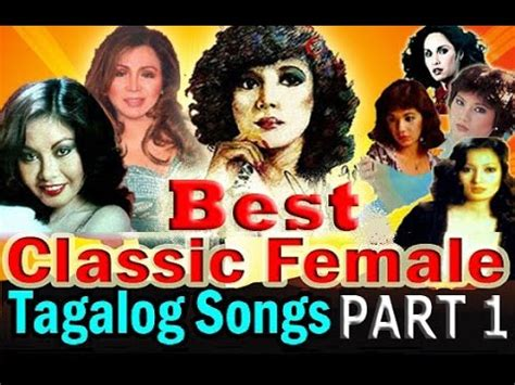 tagalog love songs 90 s list non stop best classic female tagalog love songs part 1