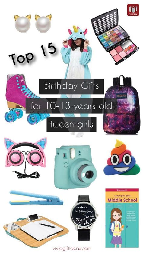 tween stores ages 10 12 top 15 birthday gift ideas for tween girls