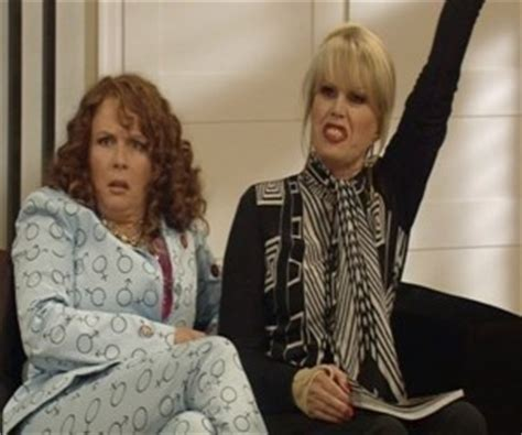 Absolutely Fabulous Fabsugar Want Need 49 by Absolutely Fabulous Quotes Quotesgram