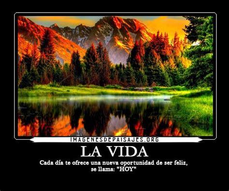 imagenes de paisajes con frases positivas los mejores paisajes hermosos con frases de motivaci 243 n