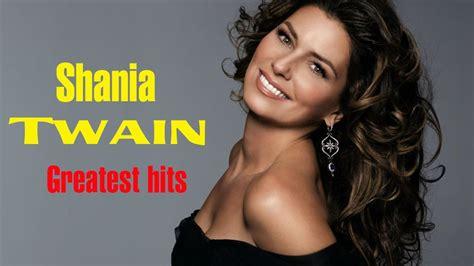 download mp3 full album shania twain best of shania twain greatest hits full album youtube