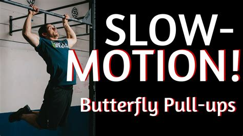 tutorial instagram slow motion butterfly pull up vs kipping pull up tutorial slow