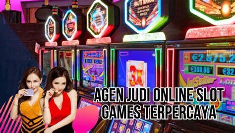 tips cari bandar  slot games terpercaya agen slot  resmi  jam terpercaya